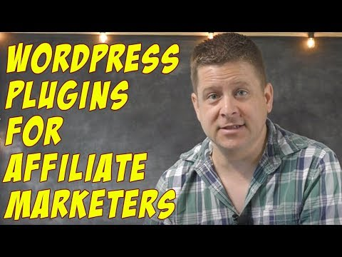 7 BEST Wordpress Plugins For Affiliate Marketers - MUST HAVE!