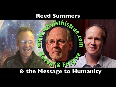 Reed Summers & the Message for Humanity 4Dec2017