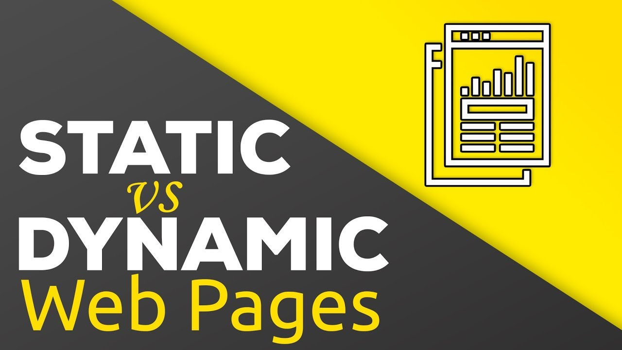 Static Vs Dynamic Websites What S The Difference Youtube