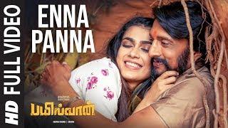 Enna Panna Full Video | Bailwaan Tamil | Kichcha Sudeepa | Krishna | Arjun Janya