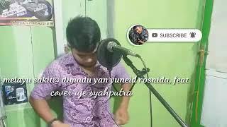 melayu sakit@ dimadu,yan juneid rosnida,feat karaoke vokal cewek melayu asyik