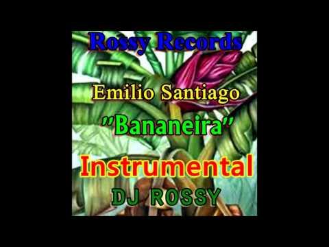 Emilio Santiago - Bananeira (Dj Rossy Instrumental)
