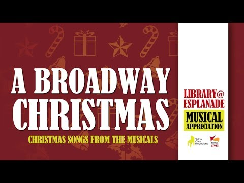 A Broadway Christmas: Christmas Songs From The Musicals