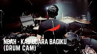 Download lagu NOAH - Kau Udara Bagiku (Drum Cam)