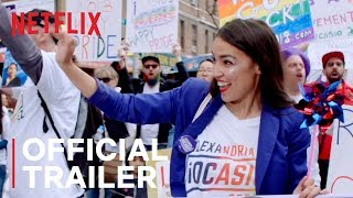 Knock Down The House | Official Trailer | Netflix