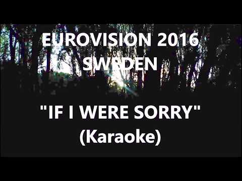 IF I WERE SORRY KARAOKE   ESC 2016 Sweden Frans