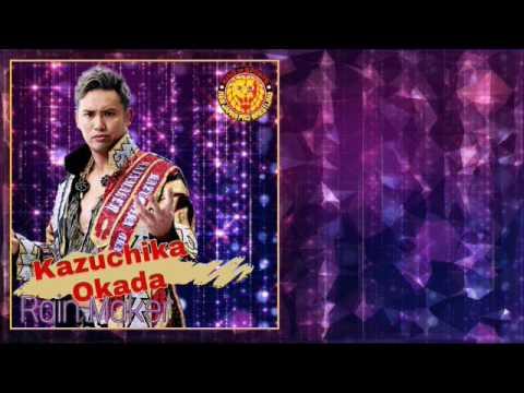 """NJPW - Kazuchika Okada (Official Theme)  """"Rain Maker """""""