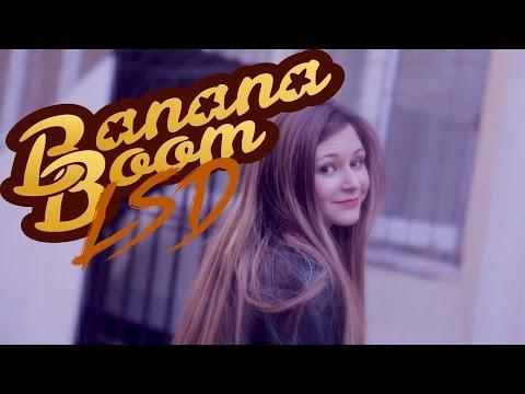 Banana Boom - Lsd
