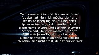ZERO x ZWERO [LYRICS] HQ (Ah Nice)