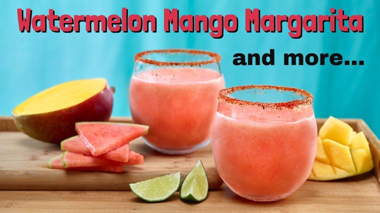Watermelon Mango Margarita - and more...