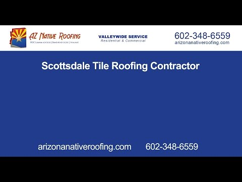 Scottsdale Tile Roofing Contractors | Arizona Native Roofing