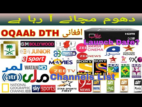 OQAAB DTH Complete Detail   Afghan DTH Launching Date & Channels