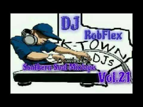 DJ RobFlex Southern Soul Mixtape Vol 21