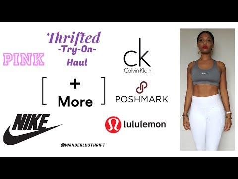 Poshmark Thrift Haul: Nike| Lululemon  | Calvin Klein | PINK - Victoria's Secret and More
