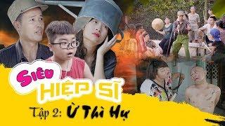 SIÊU HIỆP SĨ Tập 2 - Ừ THÌ HỰ | Thương Cin, Thái Sơn, Bé Shin