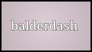 Balderdash Meaning