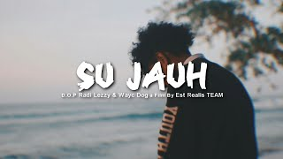 Gambar cover SU JAUH (OFFICIAL MUSIC VIDEO)
