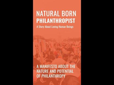 Natural Born Philanthropist