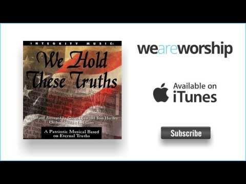 Geron Davis, Tom Hartley & Lari Goss - We Hold These Truths