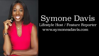 Symone A. Davis Lifestyle Host Reel