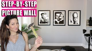 How To Hang Picture Wall   Gallery Wall   Step By Step Video