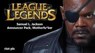 Repeat youtube video League of Legends Samuel L. Jackson Announcer Pack