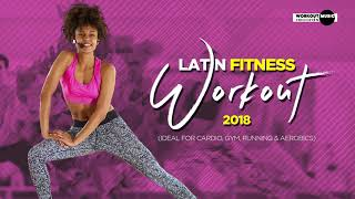 Latin Fitness Workout 2018 (130 bpm)