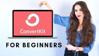 2019 ConvertKit Tutorial For Beginner Online Entrepreneurs
