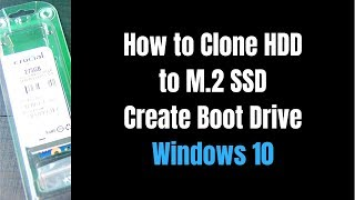 How to clone HDD to M.2 SSD make boot drive without reinstalling Windows 10 Acer Aspire E15 575 33BM