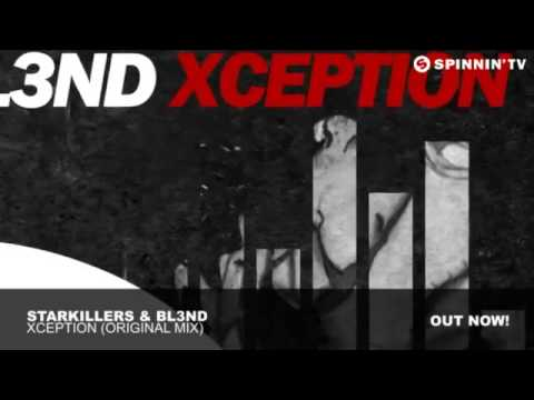 DJ BL3ND FT STARKILLERS - XCEPTION