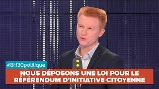 NOUS DÉPOSONS UNE LOI POUR LE RÉFÉRENDUM D'INITIATIVE CITOYENNE - Adrien Quatennens