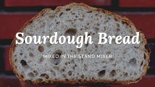 Sourdough Bread with my Stand …