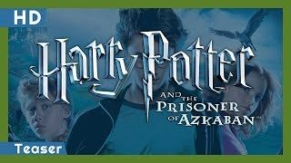 Harry Potter and the Prisoner of Azkaban (2004) Teaser