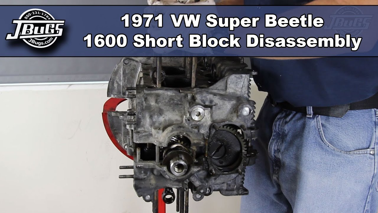 Jbugs 1971 Vw Super Beetle 1600 Short Block Disassembly Youtube Fuse Box