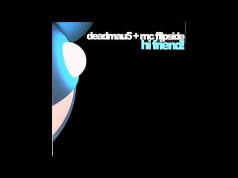 Hi Friend (Instrumental Mix) - deadmau5