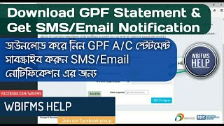 In this video i am sharing the process to download gpf account statement for west bengal govt employees (group a, b, c). also get sms and emai...