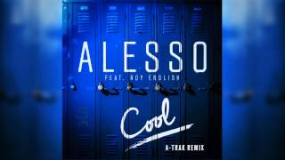 "Alesso ""Cool"" A-Trak Remix (Audio)"