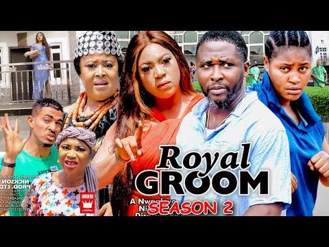 ROYAL GROOM SEASON 2  (New Trending Movie) - Chizzy Alichi 2021 Latest Nigerian Nollwood Movie