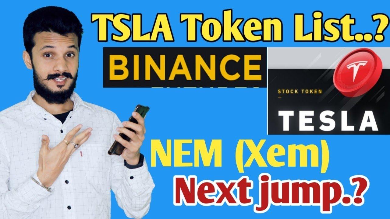 NEM (XEM) Coin Update | TSLA Token List on Binance..? | Tesla Coin News today | TSLA Token Price.?