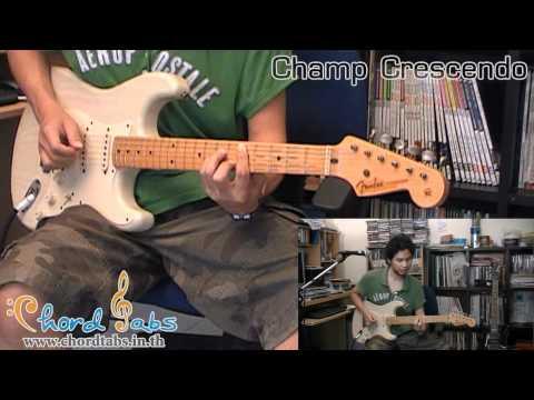 Champ Crescendo ดินแดนแห่งความรัก Intro Guitar Demonstration