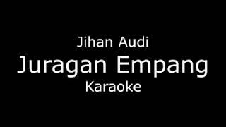 Juragan Empang - Jihan Audi (Karaoke/lirik) Koplo cover