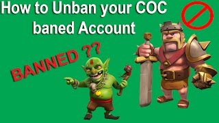 how to get unbanned from clash of clans ( Recover Banned account officially )