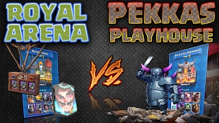 Clash Royale - *ROYAL ARENA V's PEKKAS PLAYHOUSE!* Which wins!?