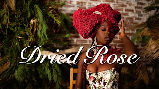 Dried Rose 🥀 - Cocoa Huey (Feat. Mo Staxx) (Official Video)