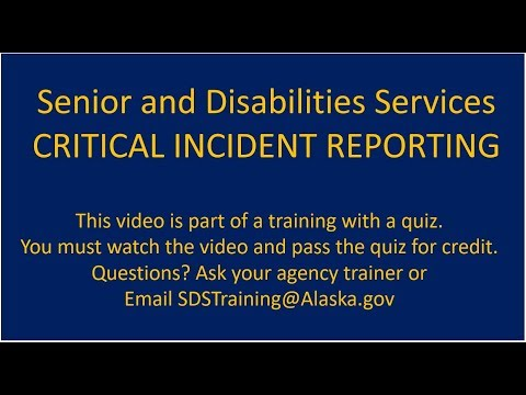2018 Senior & Disabilities Services Critical Incident Reporting Policy & Centralized Reporting