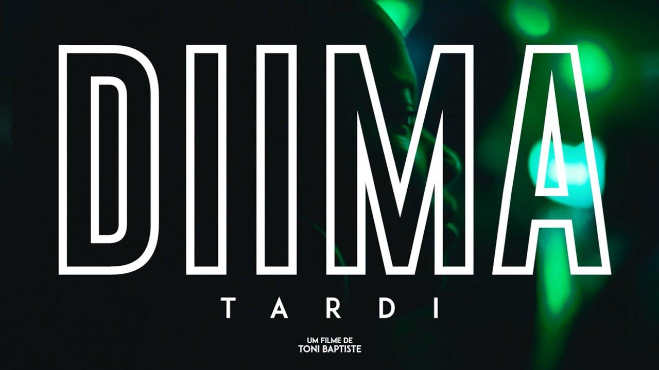Diima - Tardi (Video Oficial)