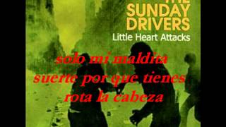 The Sunday Drivers-little heart attacks- subtitulada