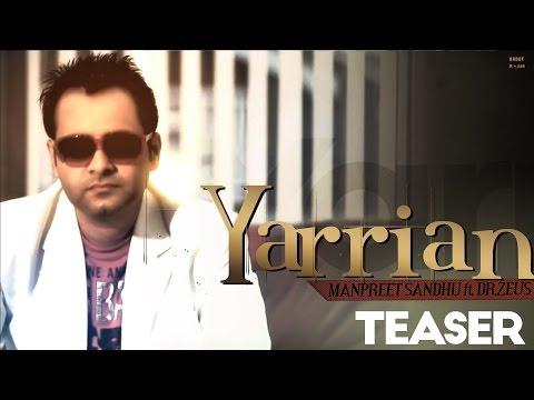 Yarrian - Manpreet Sandhu ft Dr. Zeus [Teaser] - 2012 - Latest Punjabi Songs | Yellow Music