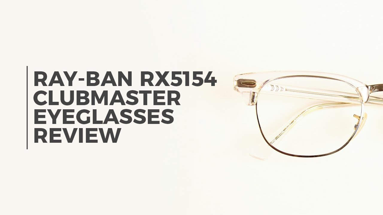 ce23d2abf Ray Ban RX5154 Clubmaster 5762 Eyeglasses Review   VisionDirect ...