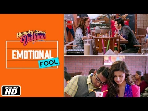 Emotional Fool | Official Song | Humpty Sharma Ki Dulhania | Varun Dhawan and Alia Bhatt